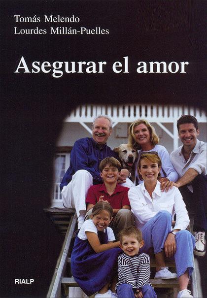 ASEGURAR EL AMOR