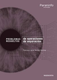 PROBLEMAS RESUELTOS DE OPERACIONES DE SEPARACIÓN
