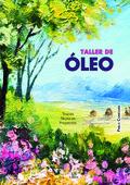 TALLER DE ÓLEO.