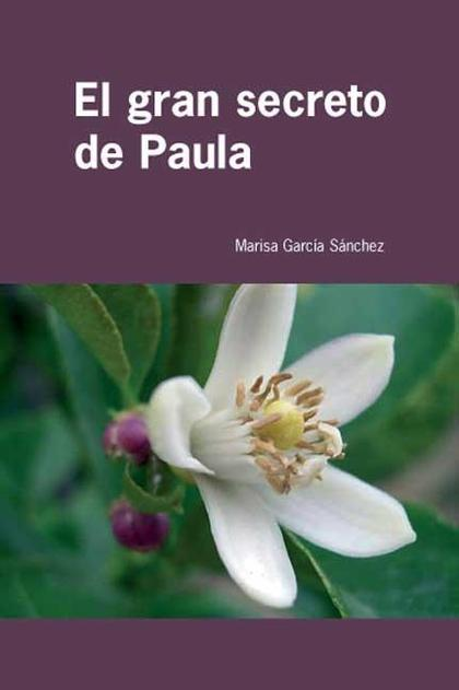 EL GRAN SECRETO DE PAULA