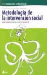 METODOLOGÍA DE LA INTERVENCIÓN SOCIAL: CFGS INTEGRACIÓN SOCIAL, SERVICIOS SOCIOCULTURALES Y A L
