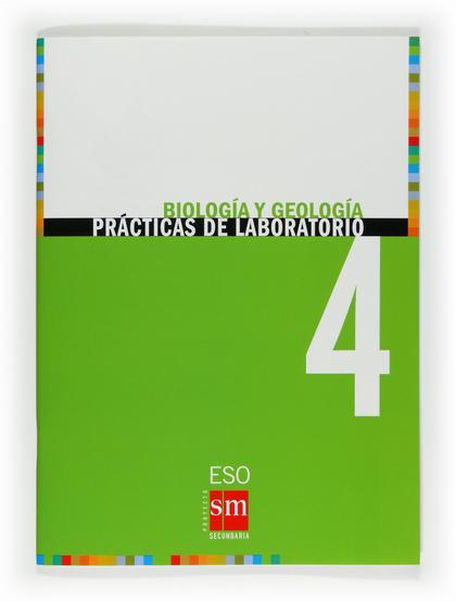 PRÁCTICAS DE LABORATORIO, BIOLOGÍA Y GEOLOGÍA, 4 ESO