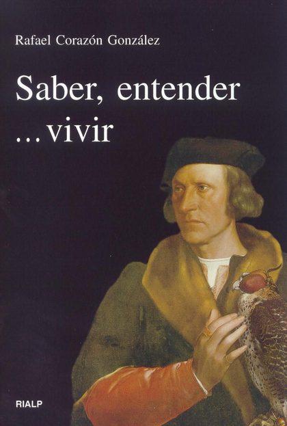 SABER, ENTENDER-- VIVIR