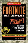 FORTNITE BATTLE ROYALE: TRUCOS Y GUÍA DE JUEGO.