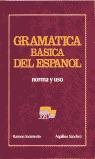 GRAMATICA BASICA DEL ESPAÑOL NORMA Y USO