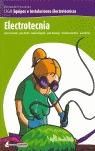 ELECTROTÉCNIA: CFGM EQUIPOS E INSTALACIONES ELECTROTÉCNICAS : ELECTRICIDAD, ELECTRÓNICA