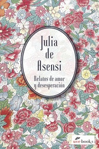 RELATOS DE AMOR Y DESESPERACIÓN