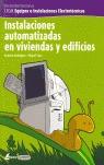 INSTALACIONES AUTOMATIZADAS EN VIVIENDAS Y EDIFICIOS: CFGM EQUIPOS E INSTALACIONES ELECTROTÉCNI