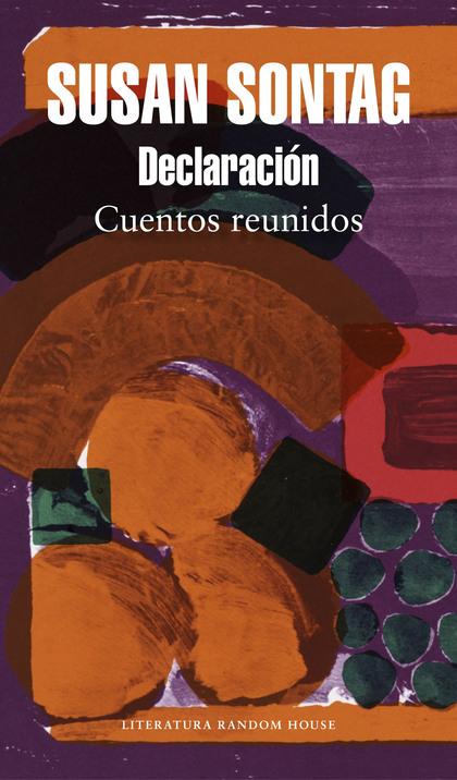 DECLARACIÓN. CUENTOS REUNIDOS
