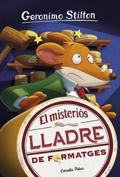 EL MISTERIÓS LLADRE DE FORMATGES