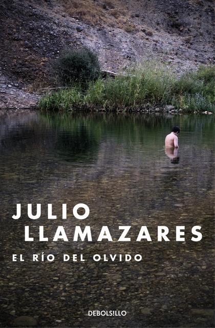 EL RÍO DEL OLVIDO.