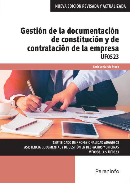 GESTIÓN DE LA DOCUMENTACIÓN DE CONSTITUCIÓN Y DE CONTRATACIÓN DE LA EMPRESA.