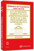 LEY DE RÉGIMEN JURÍDICO DE LAS ADMINISTRACIONES PÚBLICAS Y DEL PROCEDIMIENTO ADMINISTRATIVO COM