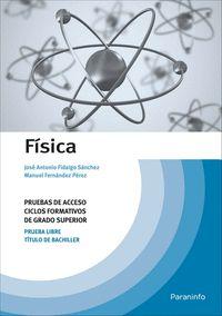 FÍSICA. PRUEBAS DE ACCESO A CICLOS FORMATIVOS DE GRADO SUPERIOR.