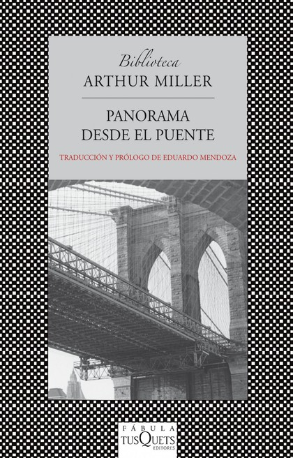 PANORAMA DESDE EL PUENTE : DRAMA EN DOS ACTOS