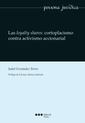 LAS LOYALTY SHARES: CORTOPLACISMO CONTRA ACTIVISMO ACCIONARIAL.