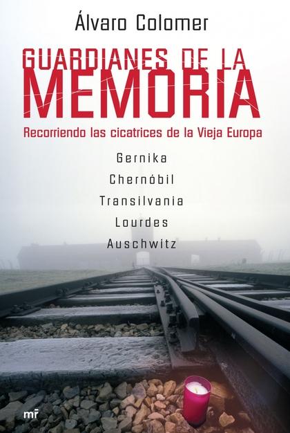 GUARDIANES DE LA MEMORIA: RECORRIENDO LAS CICATRICES DE LA VIEJA EUROPA : GERNIKA, CHERNÓBIL, T