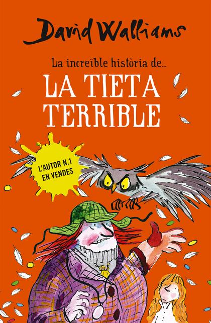 LA INCREÏBLE HISTÒRIA DE... LA TIETA TERRIBLE.