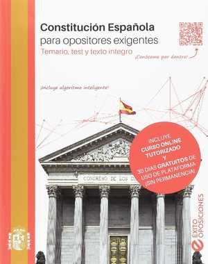 CONSTITUCIÓN ESPAÑOLA PARA OPOSITORES EXIGENTES.