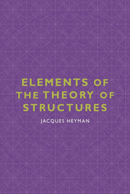 ELEMENTS OF THE THEORY OF STRUCTURES