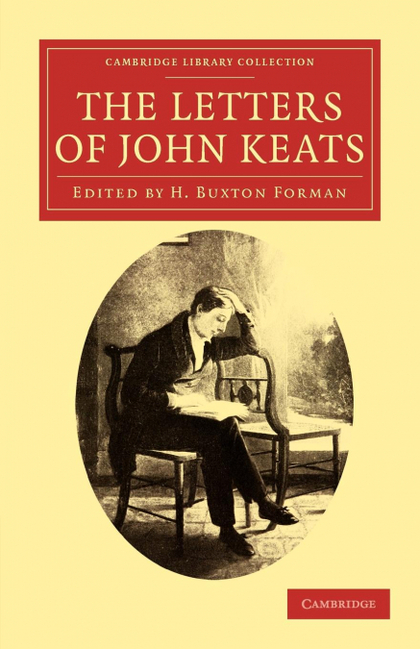 THE LETTERS OF JOHN KEATS