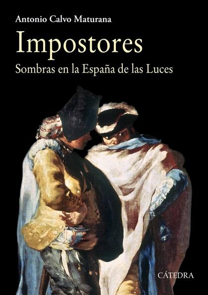 IMPOSTORES. SOMBRAS EN LA ESPAÑA DE LAS LUCES