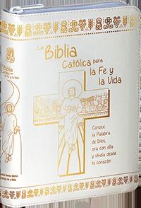 LA BIBLIA CATÓLICA PARA LA FE Y LA VIDA. EDICIÓN DOS TINTAS / SÍMIL PIEL BLANCA CON CREMALLERA
