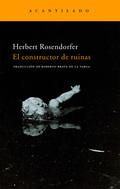 EL CONSTRUCTOR DE RUINAS