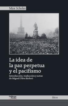 LA IDEA DE LA PAZ PERPETUA Y EL PACIFISMO