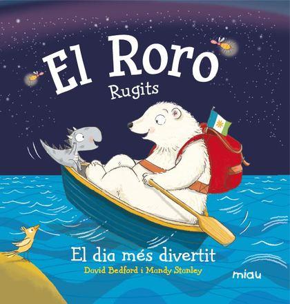 EL RORO. RUGITS