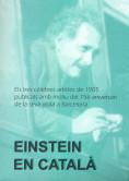 EINSTEIN EN CATALÀ : ELS TRES CÈLEBRES ARTICLES DE 1905 PUBLICATS AMB MOTIV DEL  75È ANIVERSARI