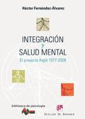 INTEGRACIÓN Y SALUD MENTAL : EL PROYECTO AIGLÉ 1977-2008
