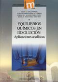 EQUILIBRIOS QUÍMICOS EN DISOLUCIÓN: APLICACIONES ANALÍTICAS
