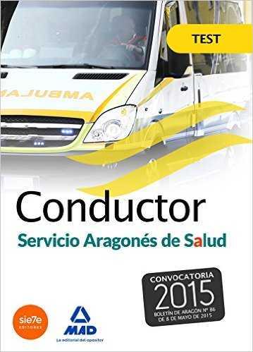 CONDUCTORES, SERVICIO ARAGONÉS DE SALUD (SALUD-ARAGÓN). TEST