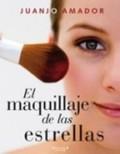 EL MAQUILLAJE DE LAS ESTRELLAS