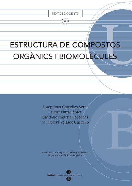 ESTRUCTURA DE COMPOSTOS ORGÀNICS I BIOMOLÈCULES