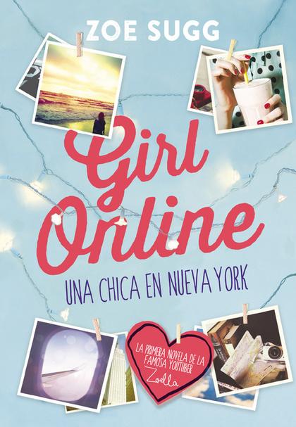 GIRL ONLINE. UNA CHICA EN NUEVA YORK
