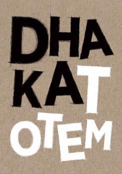 DHAKA TOTEM.