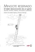 MINGOTE RESERVADO. EL TALLER DESCONOCIDO DE UN GENIO