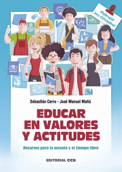 EDUCAR EN VALORES Y ACTITUDES                                                   RECURSOS PARA L