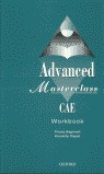 ADVANCED MASTERCLASS CAE WORKBOOK