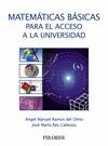 MATEMÁTICAS BÁSICAS PARA EL ACCESO A LA UNIVERSIDAD.