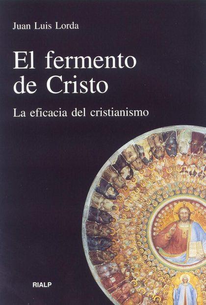 FERMENTO DE CRISTO, EL
