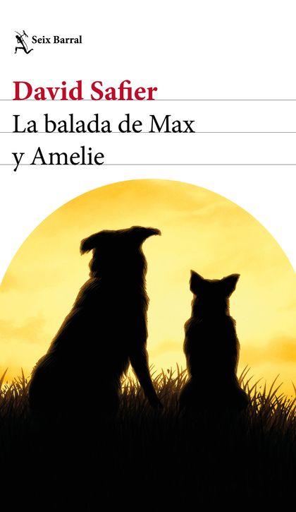 LA BALADA DE MAX Y AMELIE.