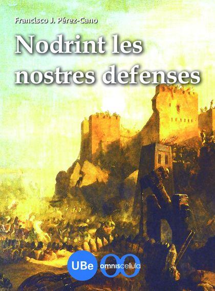 NODRINT LES NOSTRES DEFENSES