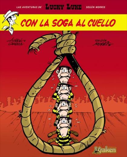 LUCKY LUKE : CON LA SOGA AL CUELLO