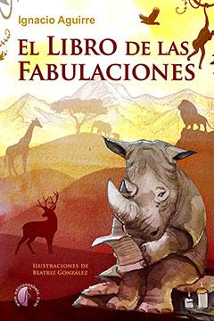 EL LIBRO DE LAS FABULACIONES.