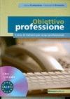 OBIETTIVO PROFESSIONE + CD