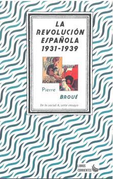 LA REVOLUCIÓN ESPAÑOLA (1931-1939).