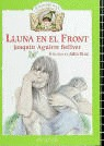 LLUNA EN EL FRONT I ALTRES CONTES